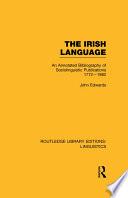 The Irish Language  RLE Linguistics E  Indo European Linguistics