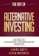 The Art of Alternative Investing