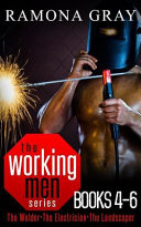 Working Men Series Books Four to Six by Ramona Gray