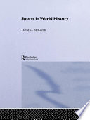 Sports In World History : the history of modern sports, covering...