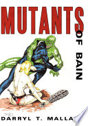 Mutants of Bain Cause Of Great Concern For