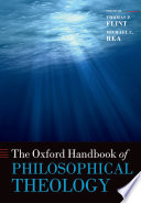The Oxford Handbook of Philosophical Theology