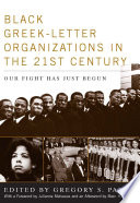 Black Greek letter Organizations in the Twenty First Century