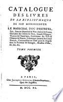 Catalogue des livres de la bibliothèque de feu monseigneur le maréchal duc d'Estrées
