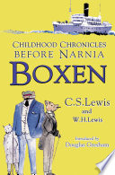 Boxen  Childhood Chronicles Before Narnia
