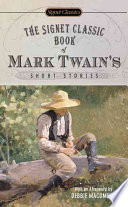 The Signet Classic Book of Mark Twain s Short Stories