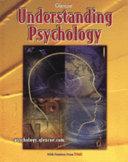 Understanding Psychology Student Edition