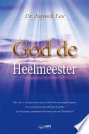 God De Heelmeester God The Healer Dutch Edition