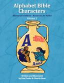 Alphabet Bible Characters Volume 1