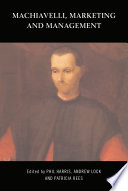 Machiavelli  Marketing and Management