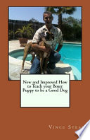 New And Improved How To Teach Your Boxer Puppy To Be A Good Dog