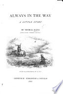 Always In The Way A Little Story With Illustrations By K J F