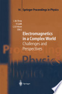 Electromagnetics In A Complex World : calculation methods for electromagnetic fields...