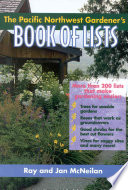 The Pacific Northwest Gardener s Book of Lists