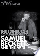 Edinburgh Companion to Samuel Beckett and the Arts