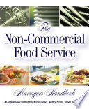 The Non commercial Food Service Manager s Handbook
