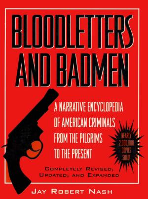 Bloodletters and Badmen - ISBN:9781461704256