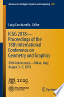 Icgg 2018 Proceedings Of The 18th International Conference On Geometry And Graphics