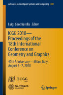 ICGG 2018 - Proceedings of the 18th International Conference on Geometry and Graphics
