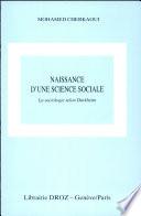 Naissance d'une science sociale