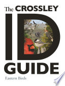 The Crossley ID Guide  Eastern Birds