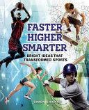 Faster  Higher  Smarter