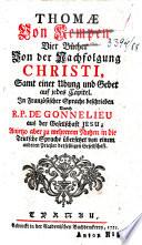 Thomae Von Kempen Vier B  cher Von der Nachfolgung Christi  Samt einer Ubung und Gebet auf jedes Capitel