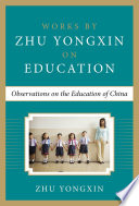 Observations on the Education of China  Works by Zhu Yongxin on Education Series