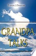 Grandpa Talks