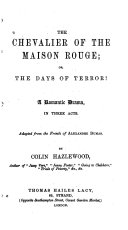 The Chevalier Of The Maison Rouge Or The Days Of Terror