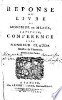 R  ponse au Livre de Meaux  intitul    Conference avec Mons  Claude