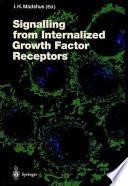 Signalling from Internalised Growth Factor Receptors