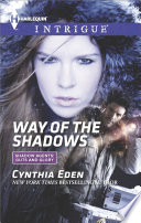 Way Of The Shadows : forget in cynthia eden's latest shadow agents:...