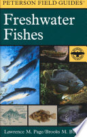 Peterson Field Guide to Freshwater Fishes of North America North of Mexico