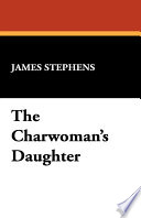 The Charwoman s Daughter