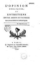Book L'Opinion démasquée ou Entretiens entre Ariste et Patrice sur les matières ecclésiastiques par l'abbé Egloff
