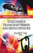 Intelligence Tradecraft Primer and Media Exposure