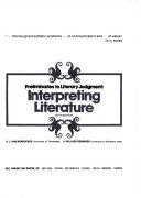 Interpreting literature; preliminaries to literary judgment