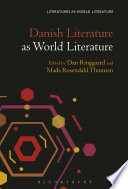 Danish Literature as World Literature Of The World S Most Actively