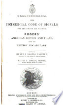The Commercial Code Of Signals For The Use Of All Nations Rogers American Edition And Flags With The British Vocabulary