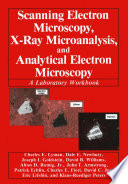 Scanning Electron Microscopy  X Ray Microanalysis  and Analytical Electron Microscopy