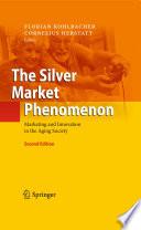 The Silver Market Phenomenon