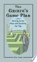The Groom s Game Plan