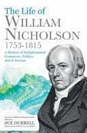 Life of William Nicholson, 1753-1815