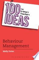 100 Ideas for Primary Teachers  Behaviour Management