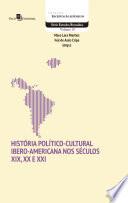 História Político-Cultural Ibero-Americana nos Séculos XIX, XX e XXI