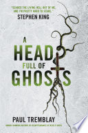 Ebook A Head Full of Ghosts Epub Paul Tremblay Apps Read Mobile
