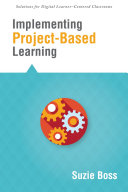 Implementing ProjectBased Learning