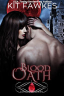 Blood Oath [paranormal romance--vampires and shifters]