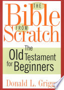 The Bible from Scratch